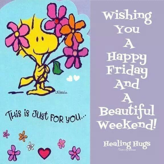 Wishing You A Great Weekend Quotes: Wishing You A Happy Friday