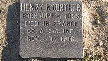 American Henry Gunther is generally recognized as the last soldier killed in action in World War I. He was killed 60 seconds before the armistice came into force while charging astonished German troops who were aware the Armistice was nearly upon them