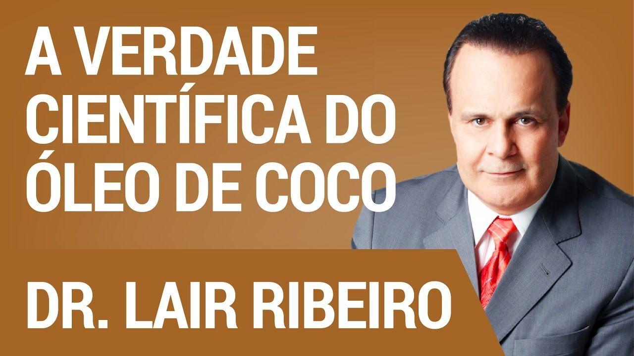 A Verdade Científica do Óleo de Coco | Hangout com Dr. Lair RibeiroPublicado em 24 de ago de 2016 Este e outros conteúdos inéditos estão a sua disposição no http://academialairribeiro.com.br