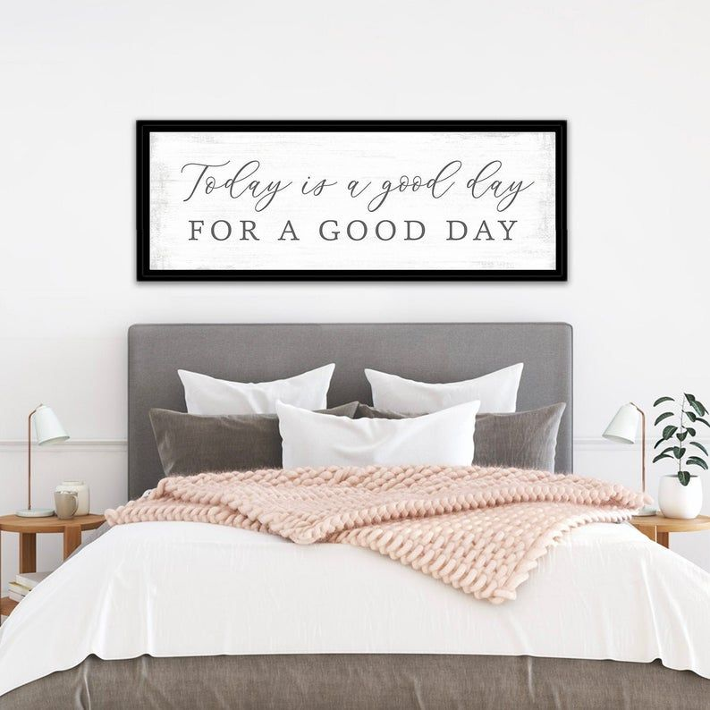 Today Is A Good Day For A Good Day Sign In 2020 Cottage Style