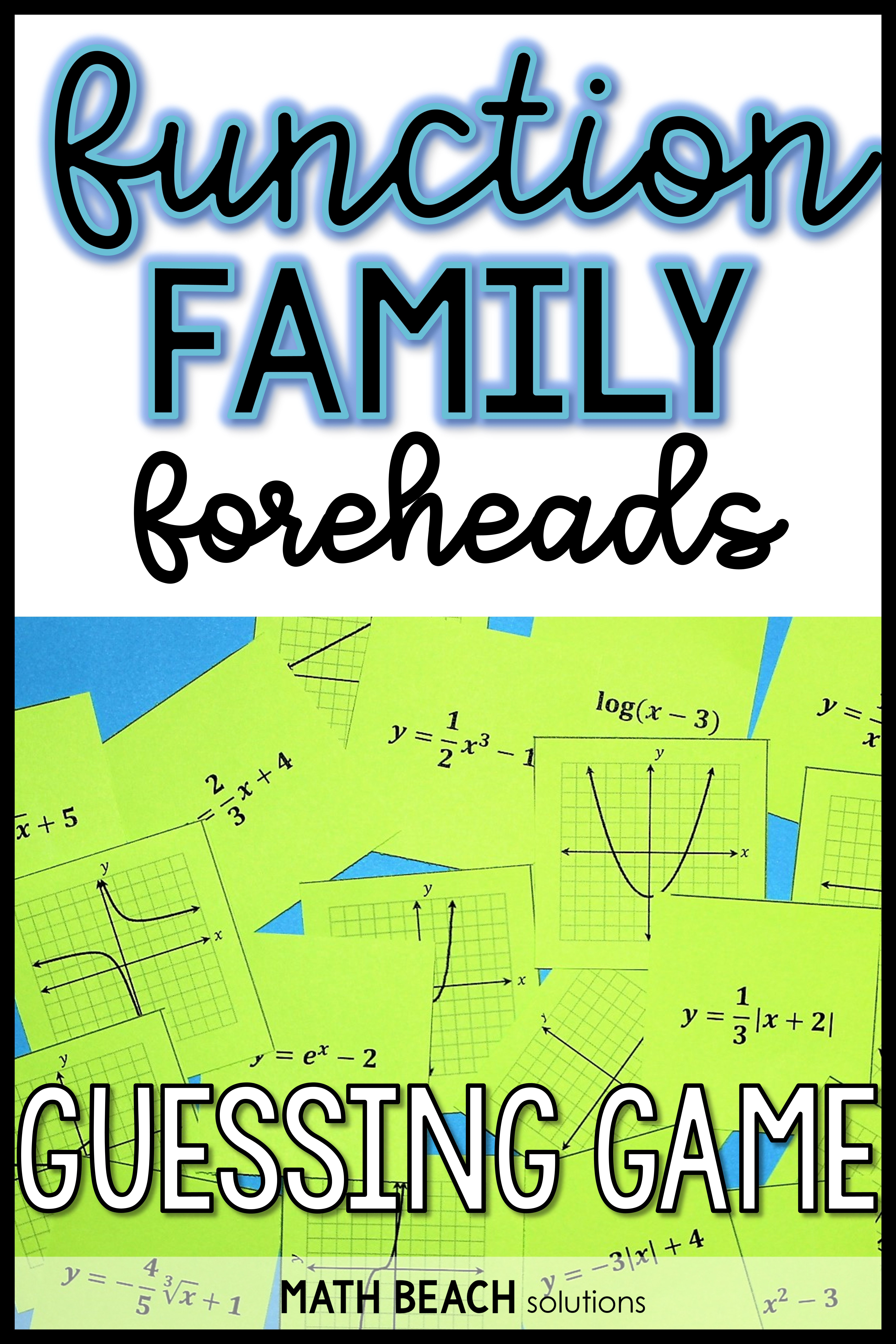 Function Family Foreheads Guessing Game Activity