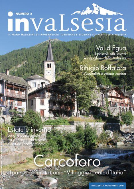 Non perdetevi il secondo numero dedicato a Carcoforo: il paese, la storia, gli sport, i trekking e tanto altro!