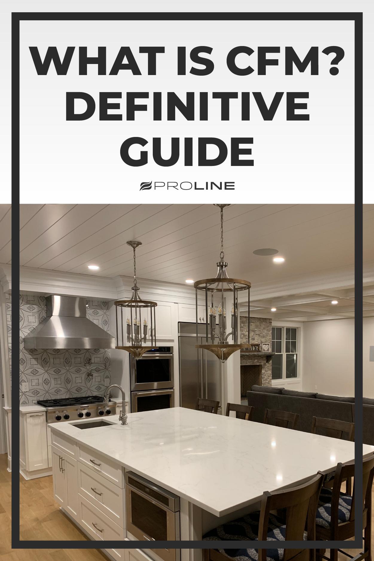 What Is Cfm Definitive Guide Farmhouse Interior Design Farmhouse Interior Range Hood