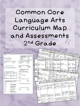 2nd Grade Common Core Curriculum Map And Assessments Language Arts