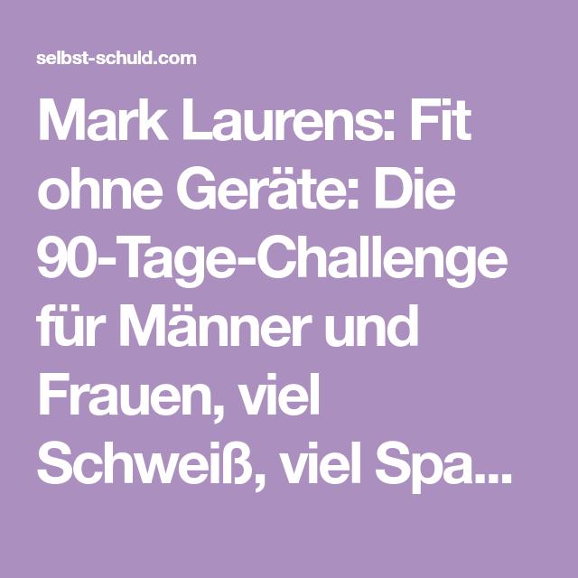 fit ohne gerate die 90 tage challenge fur frauen