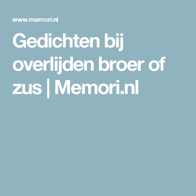 Gedichten Bij Overlijden Broer Of Zus Memorinl Broer
