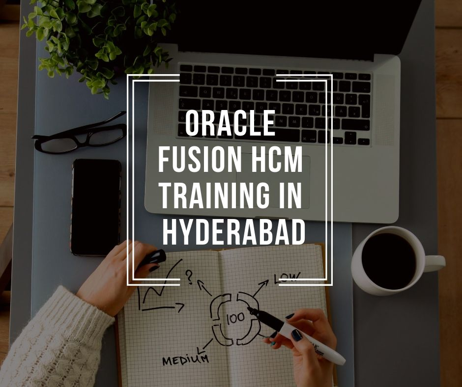 erptree Oracle fusion HCM Training in Hyderabad We are the