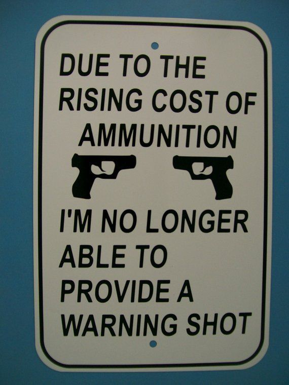 Funny Street Sign Cost of Ammo, Gun, Man Cave, Garage Humorous 12X18 Aluminum