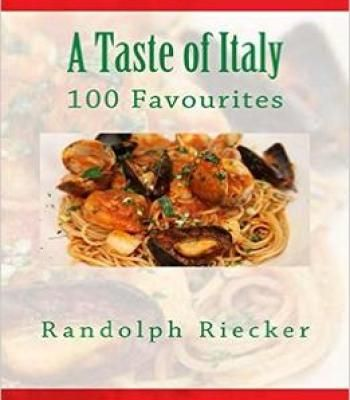 A taste of italy 100 favourites pdf cookbooks pinterest pdf a taste of italy 100 favourites by randolph riecker the book is related to genre of cooking books format of book is pdf and size of books is mb av forumfinder Images