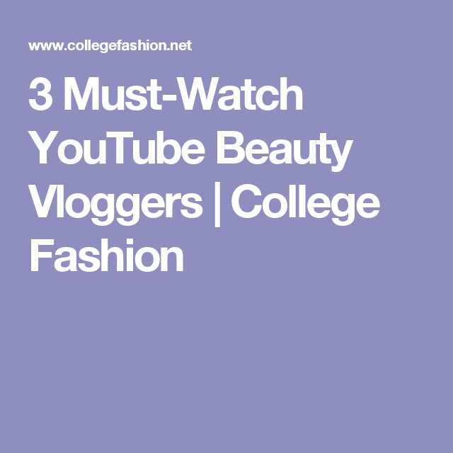 French Beauty Fashion Youtubers: 3 Must-Watch YouTube Beauty Vloggers