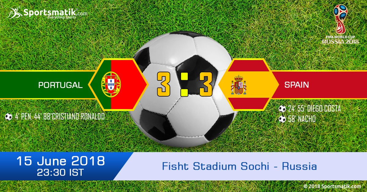Final Score Of Portugal And Spain Group B Match Of Fifa World Cup 2018 To Get More Updates Of Fifa World Cup Germany Vs Russia World Cup Fifa World Cup