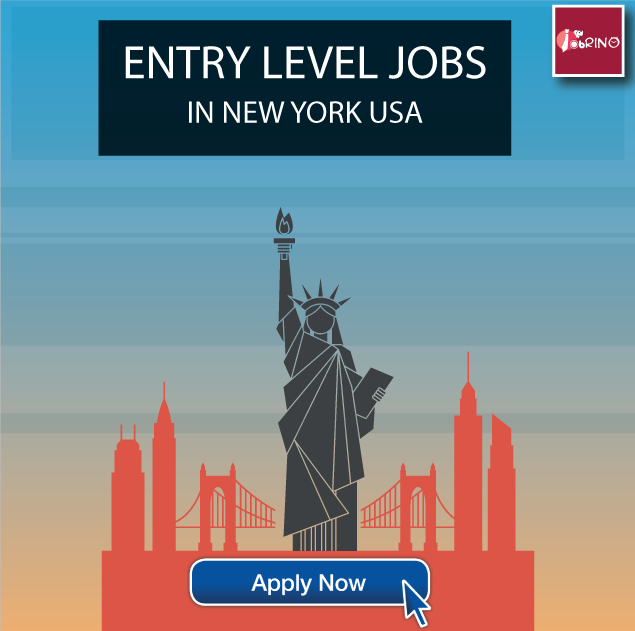 16239 EntryLevel Jobs In NewYork USA Available On Jobrino The Best Place To Search For Job Seekers Looking Opportunities Usa