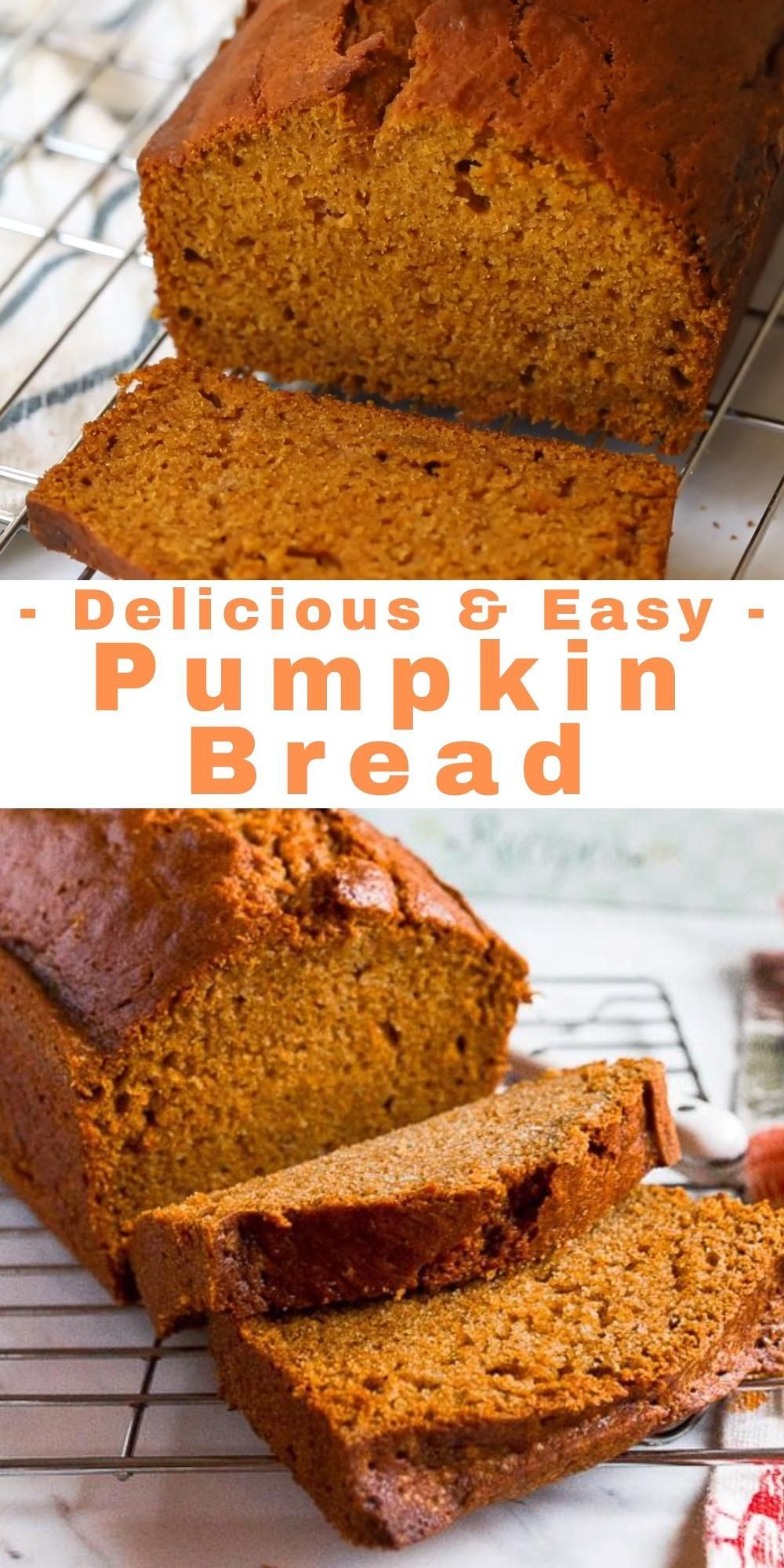 Easy Pumpkin Bread (One Bowl) - Pinterest and YouT
