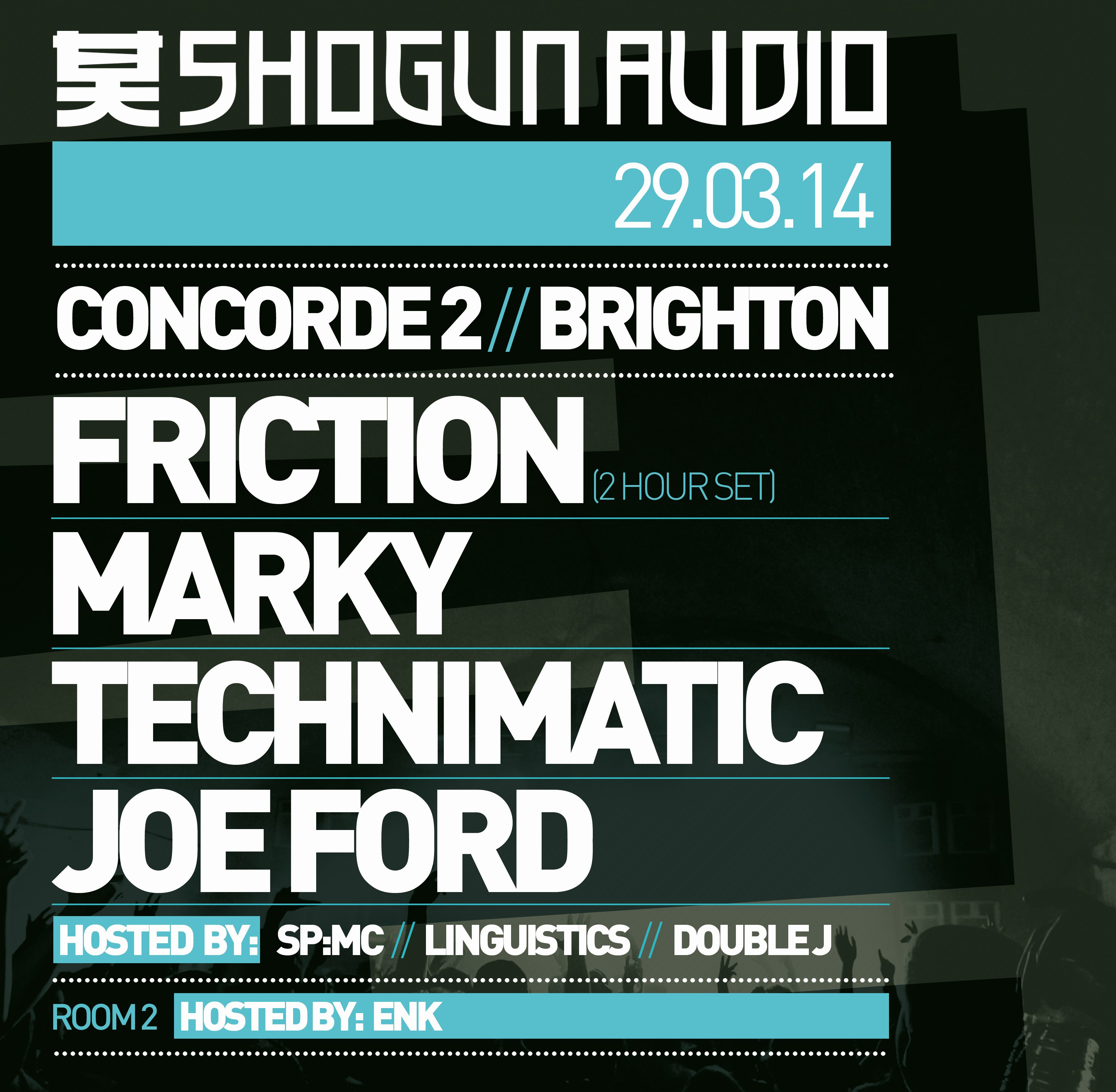 Shogun Audio Returns To Concorde2 Brighton On Sat 29th March For 10 Sp Another Home