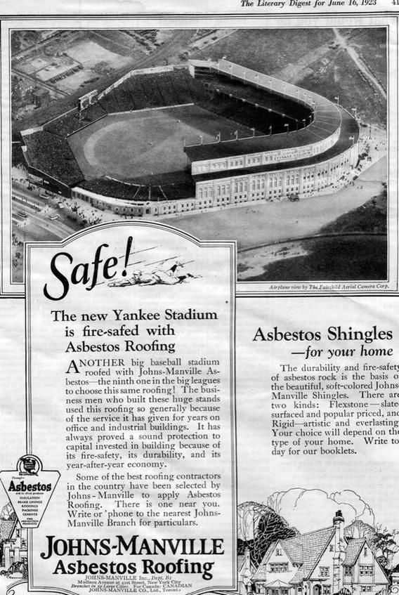 This Ad From 1923 Boasts The Brand New Yankee Stadium S Asbestos Roofing Yankee Stadium Funny Vintage Ads Asbestos