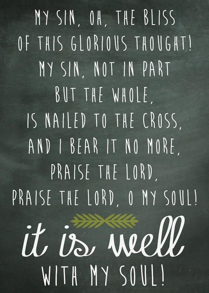 Lyric it is well with my soul lyrics hillsong : My sin, oh the bliss of this glorious thought! My sin, not in part ...