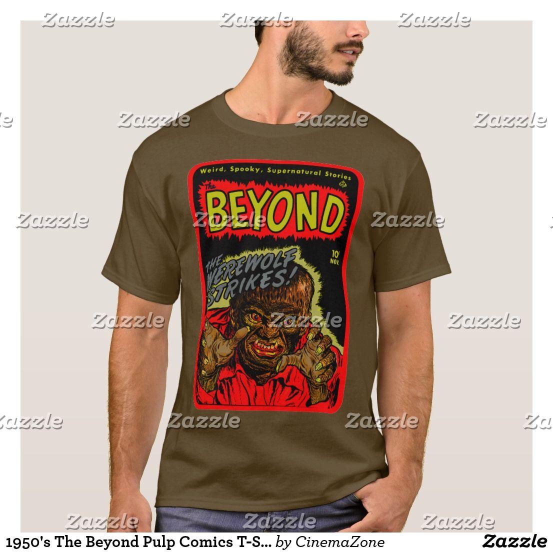 9c10183ad5 1950's The Beyond Pulp Comics T-Shirt, t-shirt, Men's novelty T-shirts,  Women's novelty t-shirts, vintage t shirts guys, funny t shirts, cheap  funny t ...