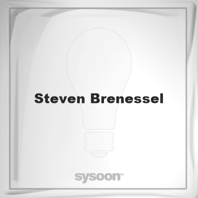 Steven Brenessel: Page about Steven Brenessel #member #website #sysoon #about