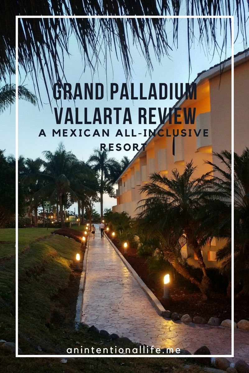 Grand Palladium, Puerto Vallarta Review