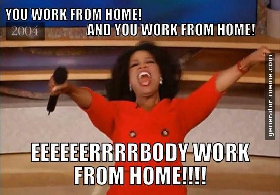 18 Working From Home Memes That Perfectly Sum It Up