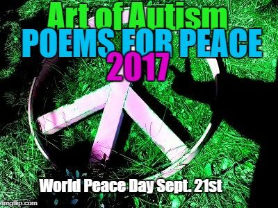 Art Of Autism Poems For Peace