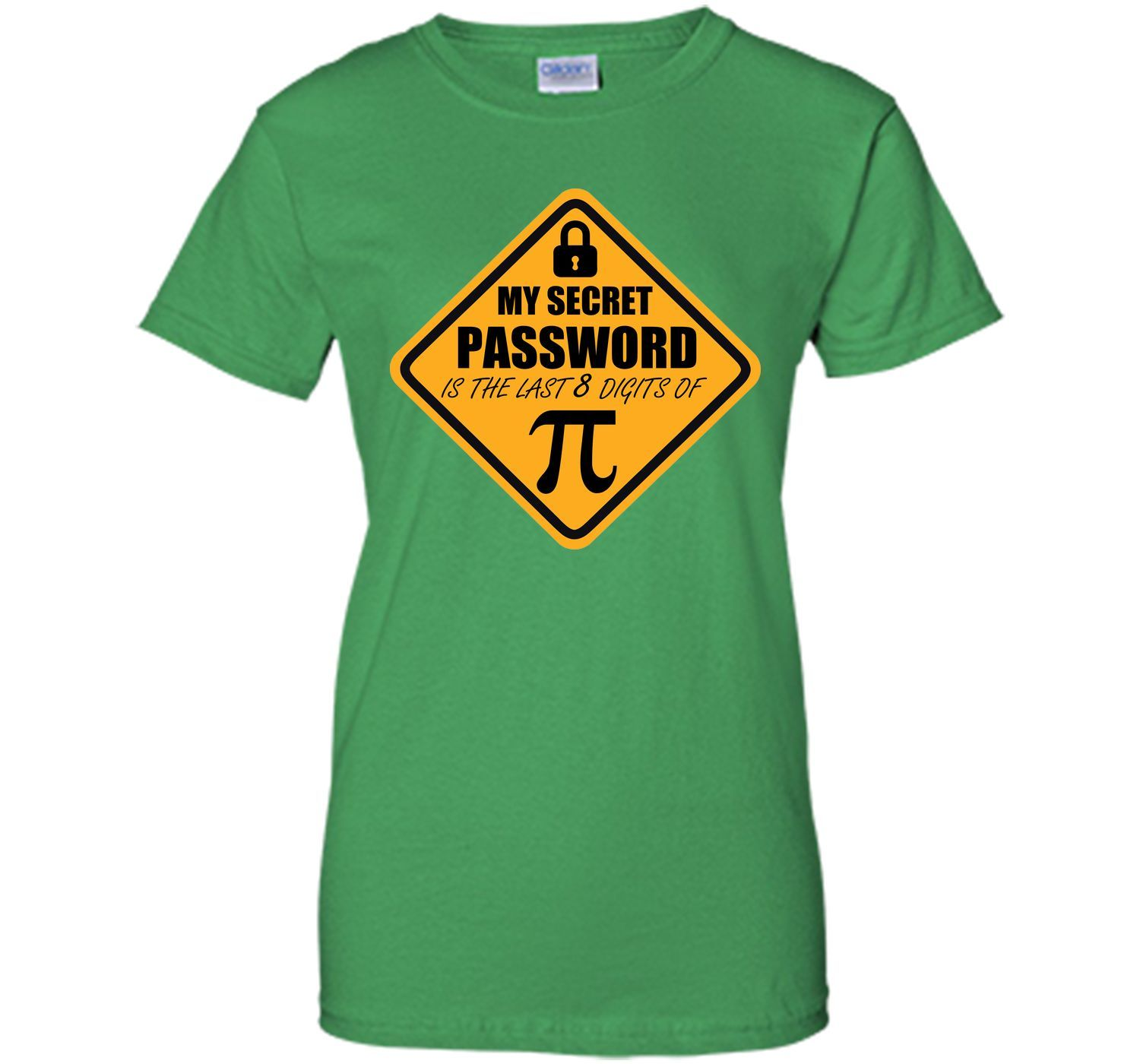 My secret password is the last digits of pi funny tshirt