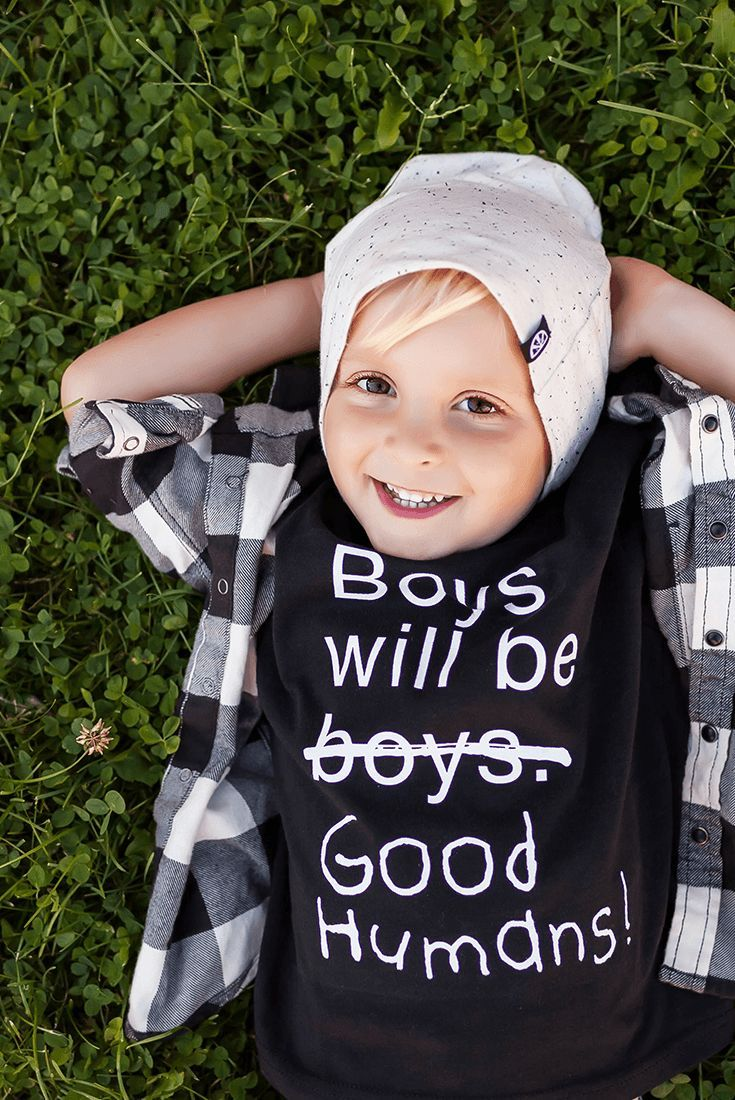 Boys Will Be Good Humans (TM) Baby / Kids T-Shirt (With ...