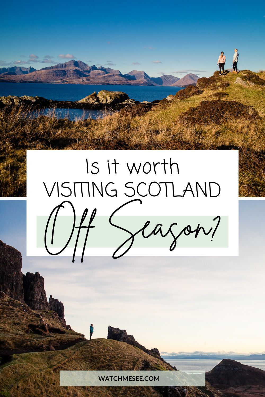 10 Benefits of visiting Scotland in Off Season