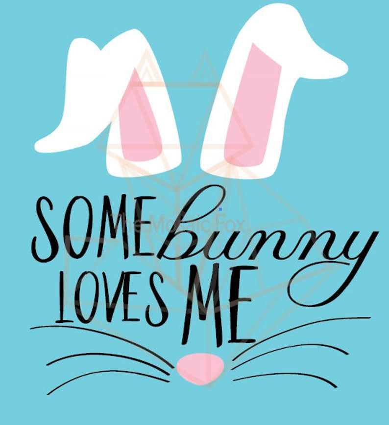 Download Some bunny loves you me SVG DXF | Etsy in 2020 | Some ...