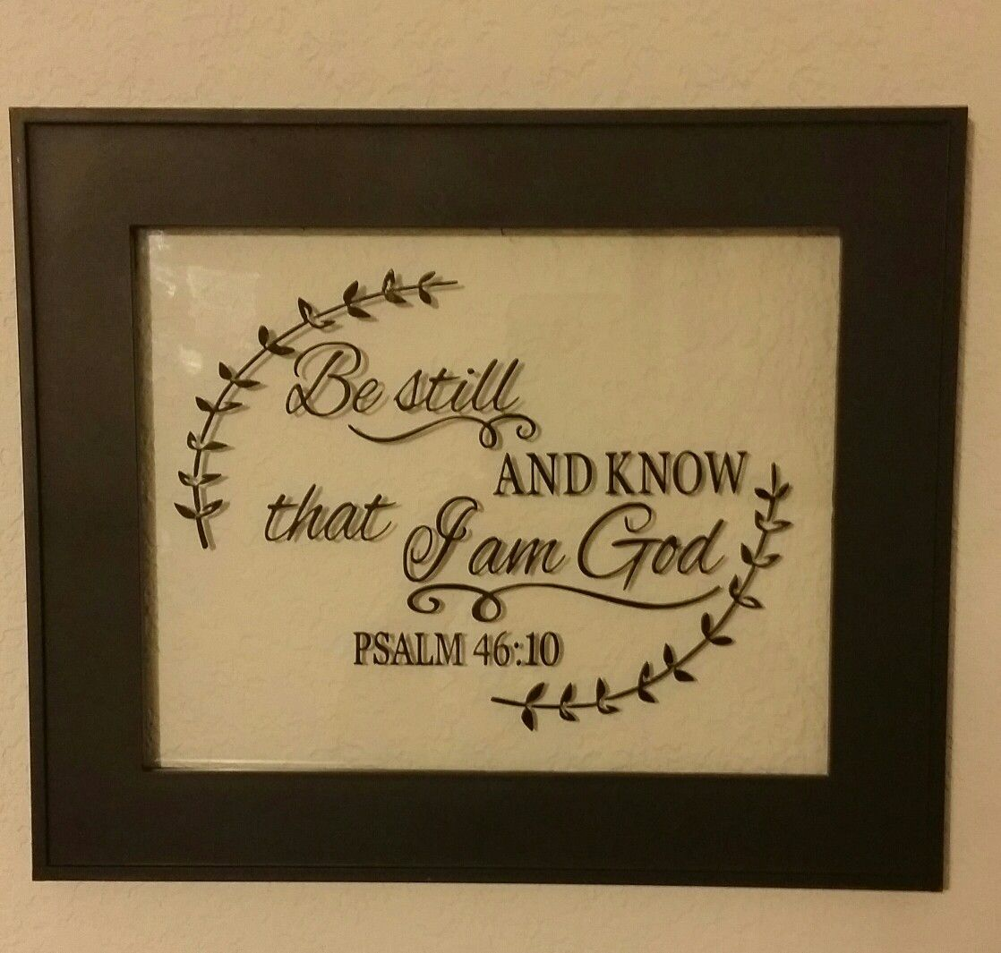 Be Still And Know That I Am God Plaque 10 1 2 X 11 1 2 Vinyl Letters On Glass Vinyl Lettering Unique Items Products Etsy Store