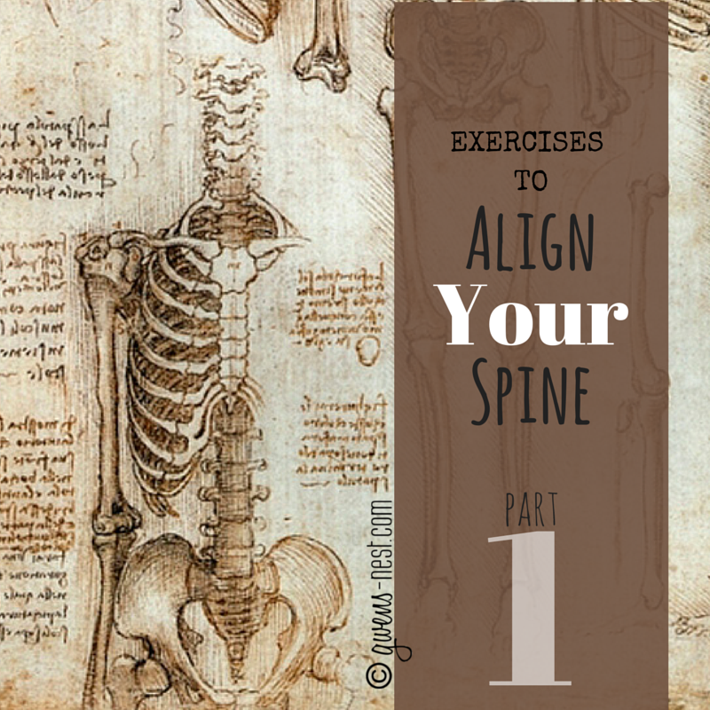 Align Your Spine Part 1 Gwen S Nest Scoliosis Exercises Spine Alignment Spine Health