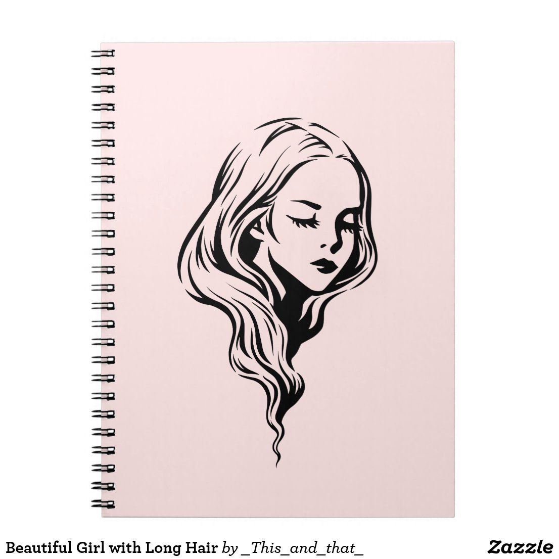 Beautiful Girl with Long Hair Notebook | Zazzle.com