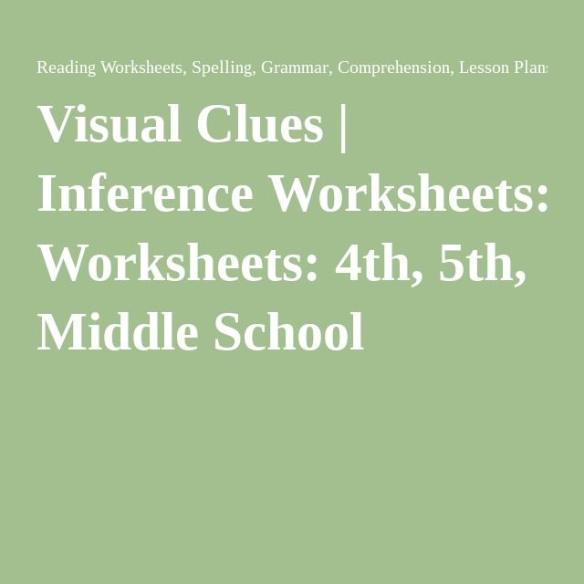 Visual Clues Inference Worksheets And School