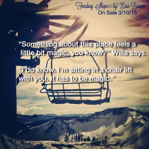 Willa + Dan + Chair lift = Teaser Tuesday!   Finding Slope is goes on sale March 10th and is available for pre-order via Amazon and Smashwords now!