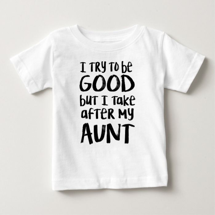 I take after my aunt t-shirt | Zazzle.com