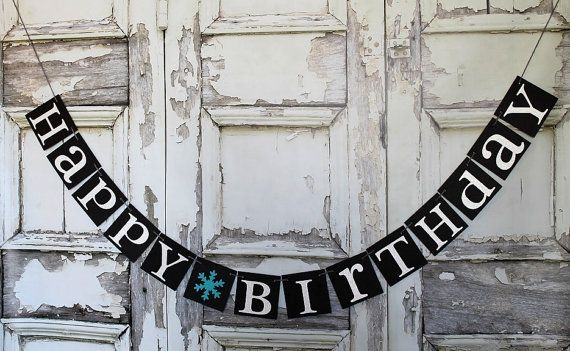 Items Similar To Birthday Banners Winter Signs HAPPY BIRTHDAY Banner Party Decorations Rustic On Etsy