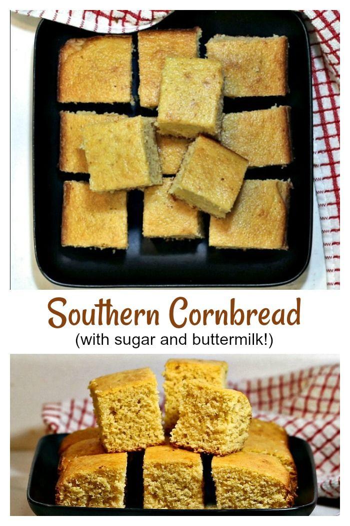 Southern Cornbread Recipe Old Fashioned Easy Buttermilk Corn Bread Recipe Bread Recipes Sweet Sweet Cornbread Southern Cornbread Recipe