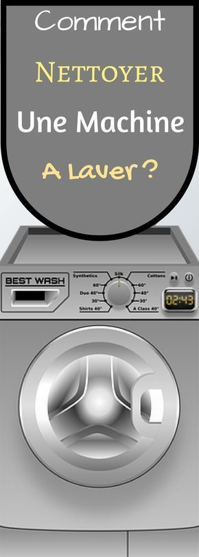 comment nettoyer une machine laver astuces. Black Bedroom Furniture Sets. Home Design Ideas