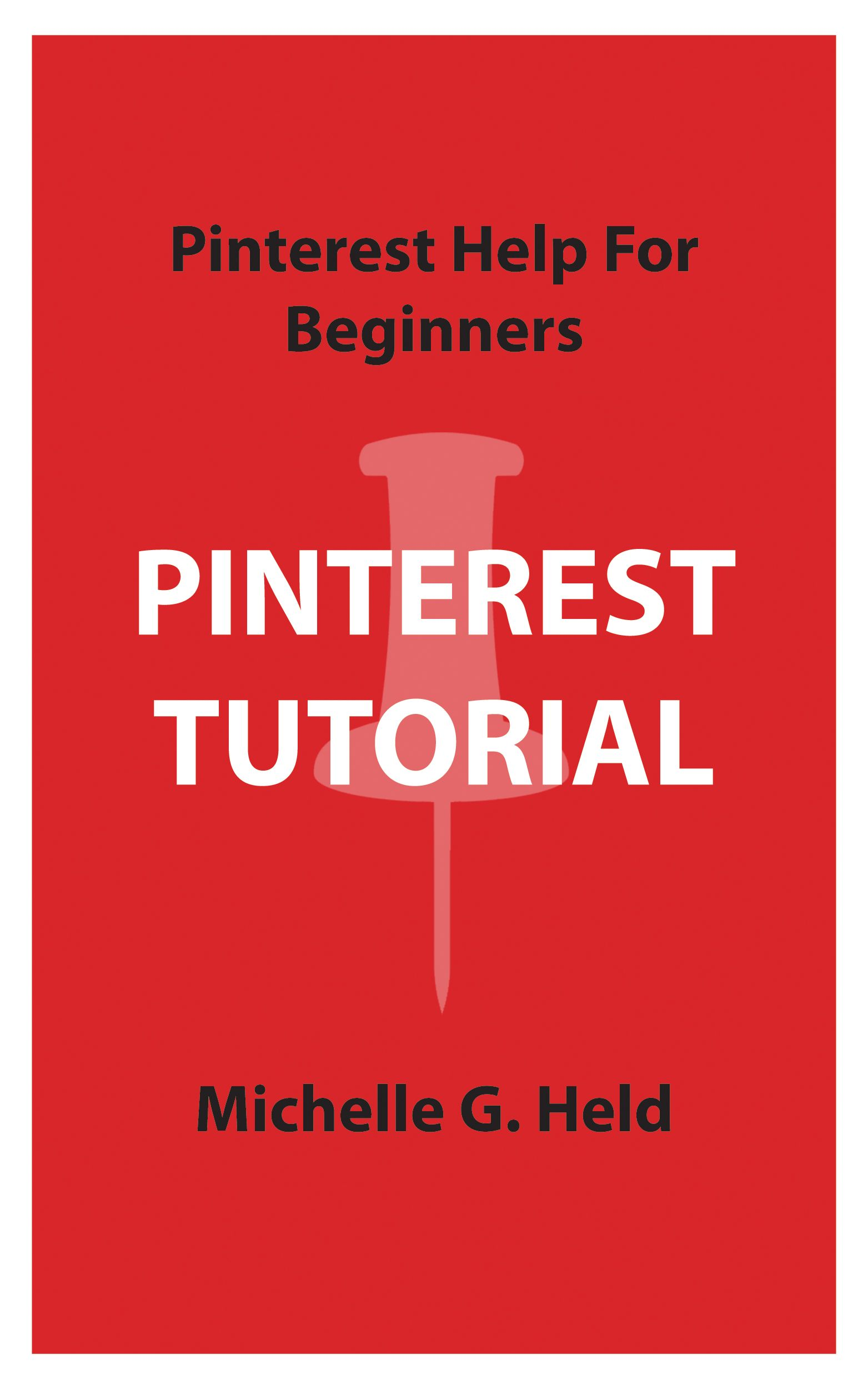 Pinterest Tutorial Book  PinTalk net is part of Pinterest tutorial - Pinterest Tutorial Book  This factfilled book is full of stepbystep instructions on everything for Pinterest