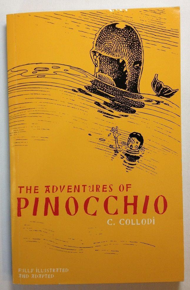 The Adventures of Pinocchio / Carlo Collodi (2013 - Paperback) Illustrated