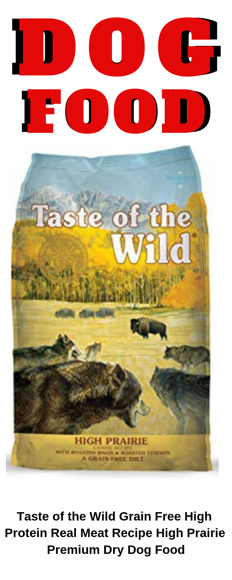 Taste Of The Wild Grain Free High Protein Real Meat Recipe High