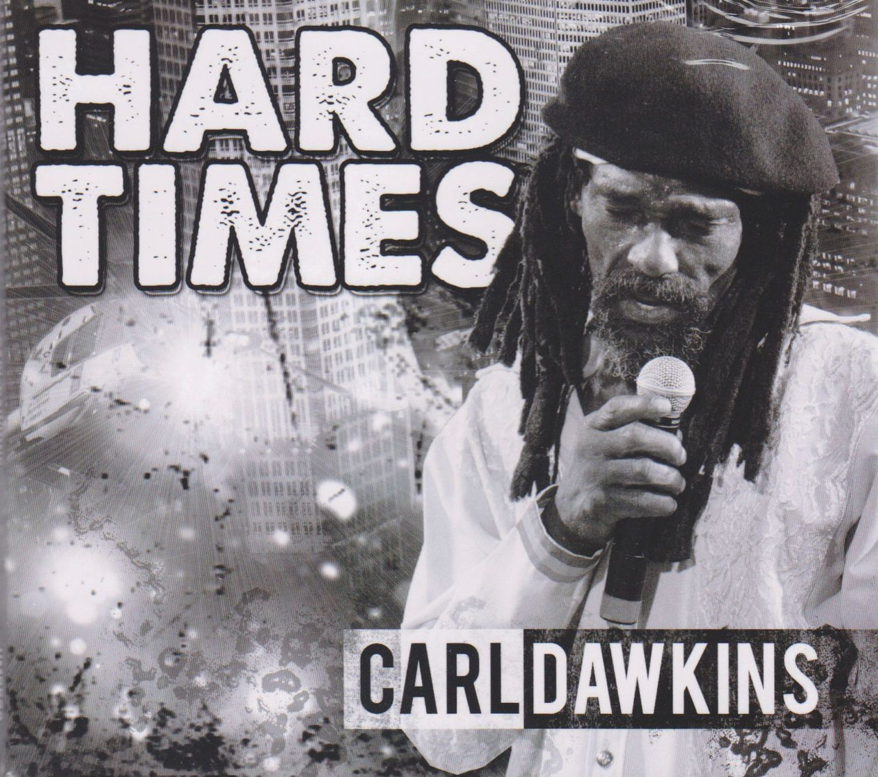 Carl Dawkins : Hard Times CD | Hot New Reggae Music | Reggae