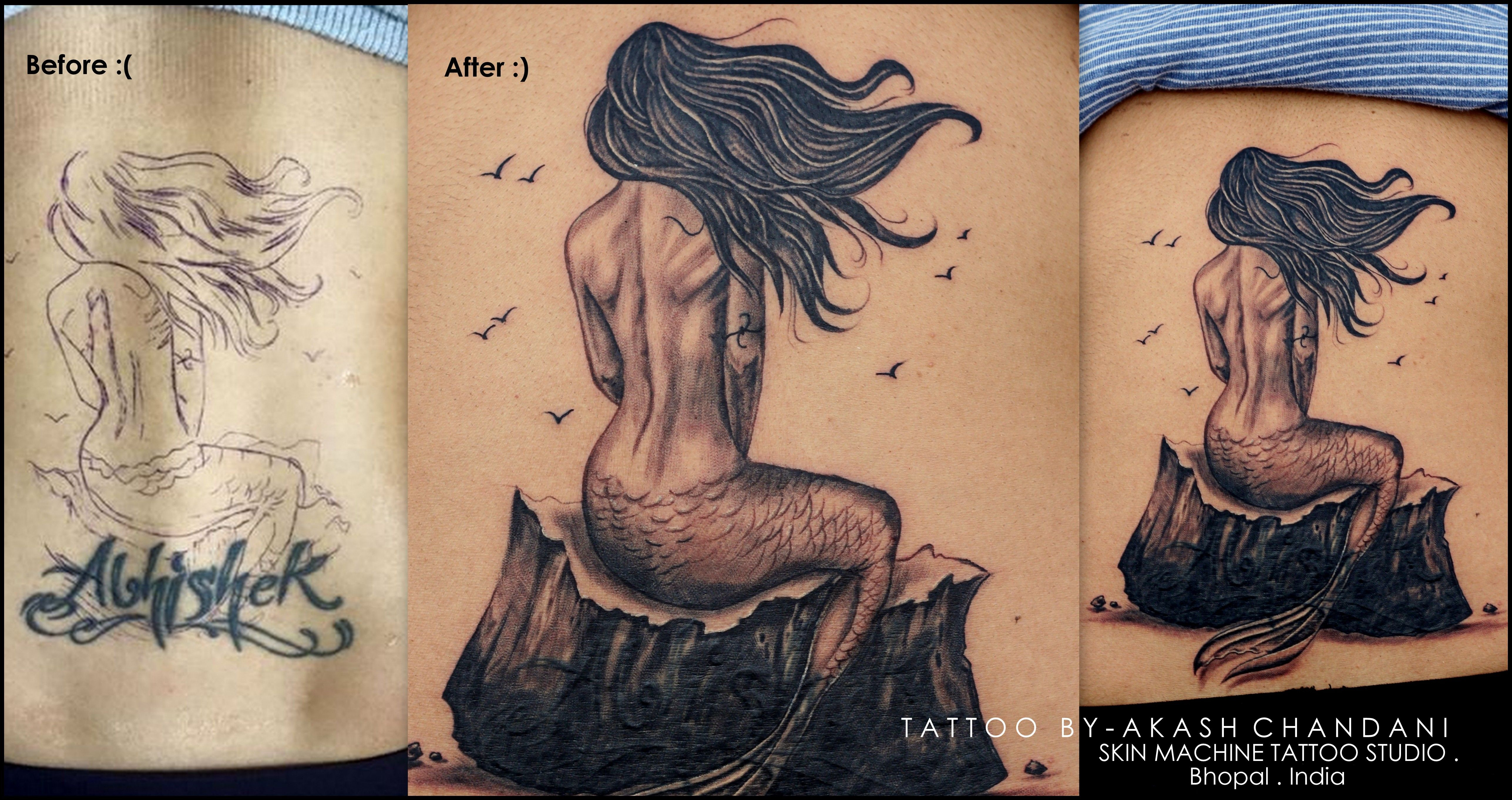 Mermaid Tattoo by Akash Chandani , Its a cover up a name