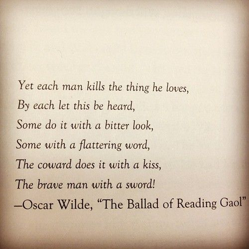 The Ballad Of Reading Gaol On Tumblr Quotes Words Pretty Words