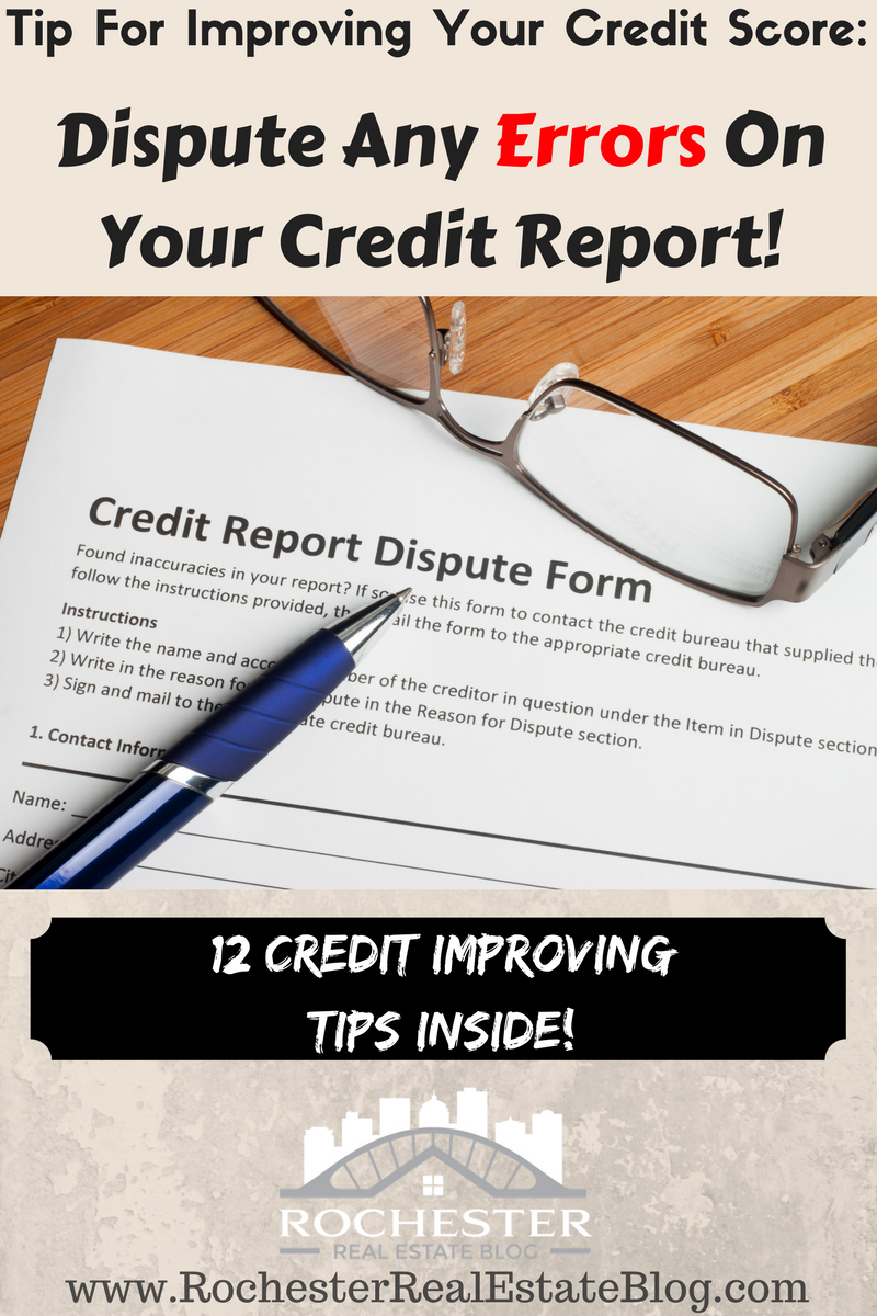Tip For Improving Your Credit Score Dispute Any Errors On Your