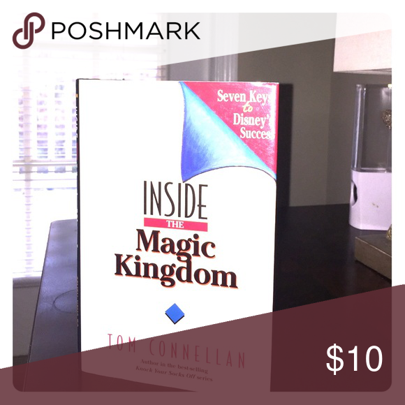 Inside the magic kingdom by tom connellan toms inside the magic kingdom by tom connellan hardback pre owned like new condition other publicscrutiny Image collections