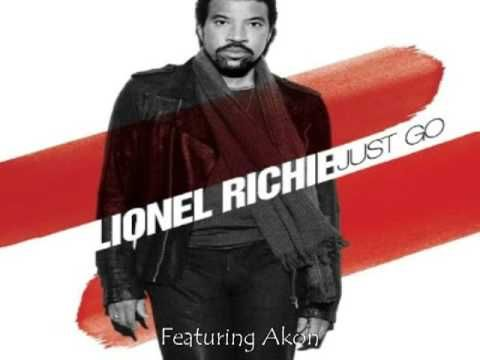 Lionel Richie Ft Akon Just Go Official Song Lyrics Hq