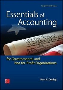 Essentials of accounting for governmental and not for profit 69 free test bank for essentials of accounting for governmental and not for profit organizations edition by copley multiple choice questions fandeluxe Images
