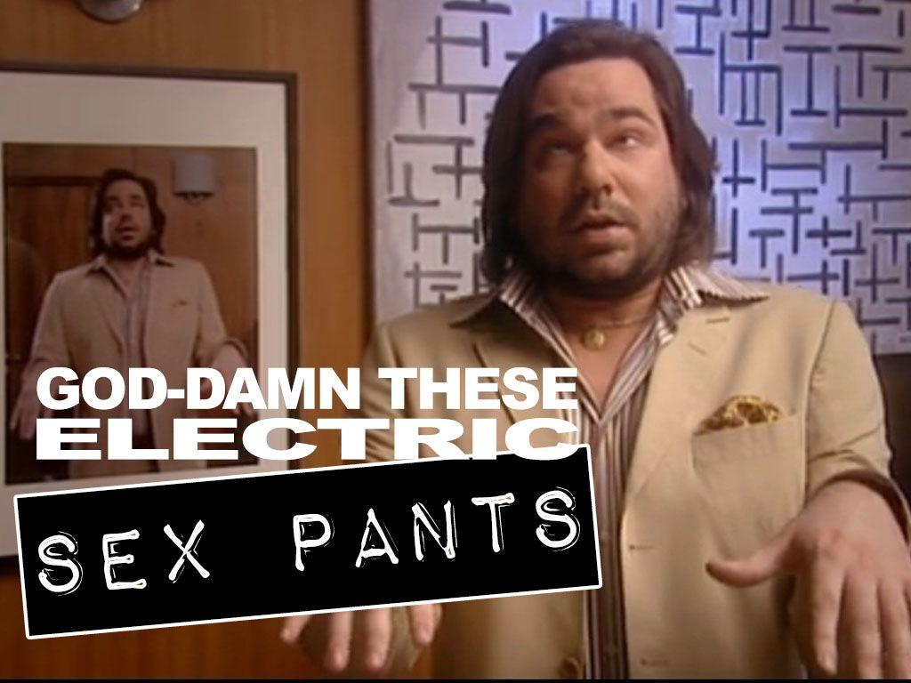 God damn these electric sex pants