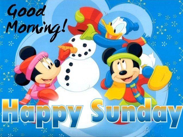 Good Morning Happy Sunday Disney Good Morning Sunday